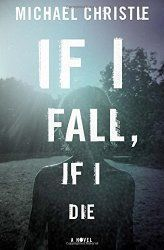post_description_If_I_Fall_I_Die_by_Michael_Christie
